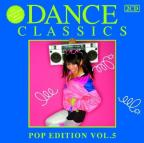Dance Classics: Pop Edition, Vol. 5