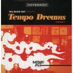 Tall Black Guy Presents Tempo Dreams, Vol. 1