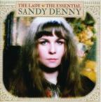Lady: The Essential Sandy Denny