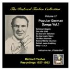 Richard Tauber Collection, Vol. 17: Popular German Songs, Vol.1 (Recordings 1927 - 1932)