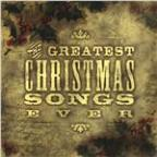 Greatest Christmas Songs Ever