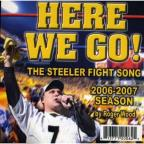 Here We Go! The Steelers Fight Song 2006