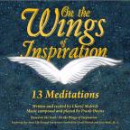 On The Wings Of Inspiration: 13 Meditations