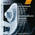 Goldmark: String Quartet in B major, Op. 8; Mendelssohn: String Quartet in A minor, Op. 13