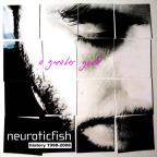 Greater Good: Best of Neuroticfish