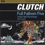 Full Fathom Five: Audio Field Recordings 2007-08