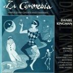La Commedia: Harlequins Ghosts & Fantasies/The Music Of Daniel Kingman