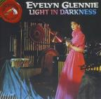 Light in Darkness / Evelyn Glennie
