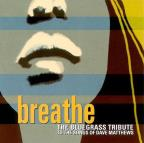 Breathe: The Bluegrass Tribute To The Songs Of Dave Matthews.