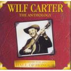 Wilf Carter - The Anthology - 20 Song Retrospective
