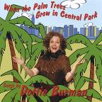 When the Palm Trees Grow in Central Park