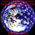 Unity Consciousness - Maitaining The Grid