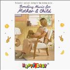 Happy Baby Series: Bonding Music for Mother & Child
