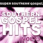 Southern Gospel Hits, Vol. 3