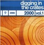 Digging In the Crates: 2000 Vol. 1