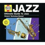 Haynes: Ultimate Guide To Jazz