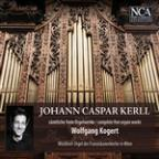 Johann Caspar Kerll: Complete Free Organ Works