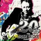 20: Best of the Brian Setzer Orchestra