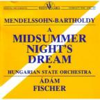 Mendelssohn: A Midsummer Night's Dream highlights / Fischer