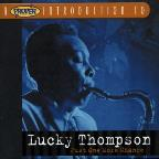 Proper Introduction to Lucky Thompson: Just One More Chance