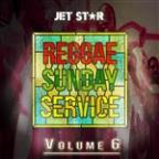 Reggae Sunday Service Vol. 6