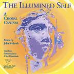 Illumined Self: A Choral Cantata by John Schlenck