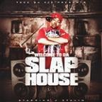 J-Stalin Welcome To Da Slap House