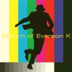Return Of Everson K (18FPS Vol. 6)