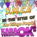 Y.M.C.A (In The Style Of The Village People) [karaoke Version] - Single
