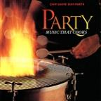 Chip Davis' Day Parts - Party Music That Cooks