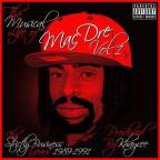 Musical Life of Mac Dre, Vol. 1: The Strictly Business Years 1989 - 1991