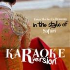 Estoy Hecho Un Demonio (In The Style Of Safari) [karaoke Version] - Single