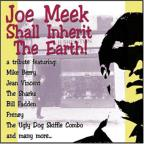 Joe Meek Shall Inherit the Earth
