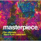 Masterpiece: The Ultimate Disco Funk Collection, Vol. 11