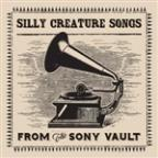 Silly Creature Songs
