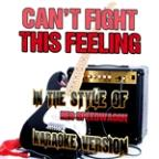 Can't Fight This Feeling (In The Style Of Reo Speedwagon) [karaoke Version] - Single