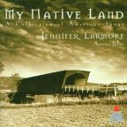 My Native Land / Jennifer Larmore, Antoine Palloc