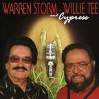 Warren Storm, Willie Tee & Cypress