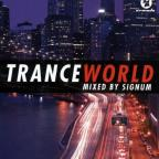 Trance World 1 Mixed By Signum