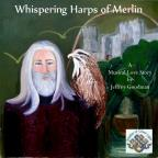 Whispering Harps Of Merlin