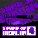 Sound Of Berlin 4 - The Finest Club Sounds Selection Of House, Electro, Minimal And Techno