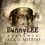 Bunny Striker Lee Presents Jackie Mittoo Platinum Edition