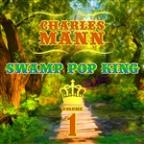 Swamp Pop King, Vol. 1