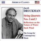Jacob Druckman: String Quartets Nos. 2 &3