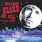 I Dreamed I Heard Joe Hill Last Night: Century Of