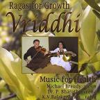 Vriddhi: Ragas for Growth