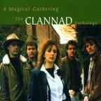 Magical Gathering: The Clannad Anthology