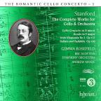 Romantic Cello Concerto, Vol. 3: Stanford