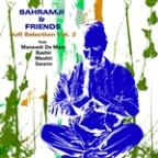 Bahramji & Friends Sufi Selection, Vol. 2