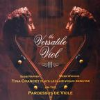 Versatile Viol, 2: Tina Chancey Plays Leclair Violin Sonatas on the Pardessus de Viole